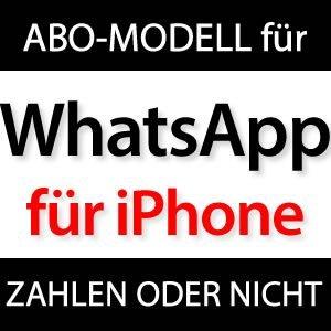 WhatsApp iPhone wird kostenpflichtig?