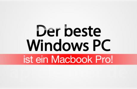 Bester Windows PC / Laptop? Natürlich ein Apple Macbook Pro! 2