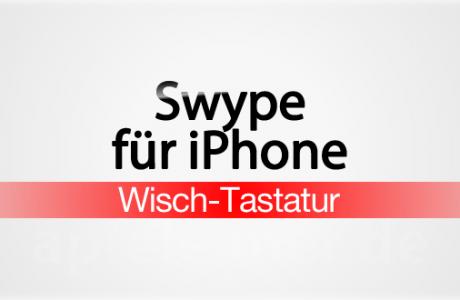 Swype für iPhone 5