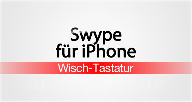 Swype für iPhone 1