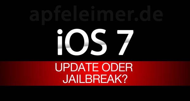 Jailbreak Umfrage NACH iOS 7 Vorstellung: Update auf iOS 7 oder iOS 6 Jailbreak behalten? 1