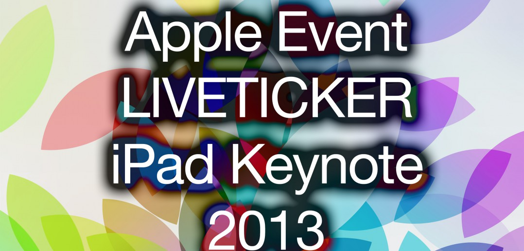 liveticker-apple-ipad-keynote-2013