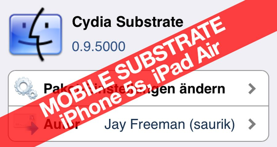iPhone 5s Jailbreak: iOS 7 MobileSubstrate für iPhone 5s, iPad Air, Retina iPad Mini ist da! 7