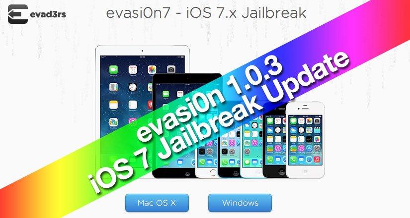 evasi0n 1.0.3: iOS 7 Jailbreak Update mit iOS 7.1 beta 3 Support veröffentlicht 1