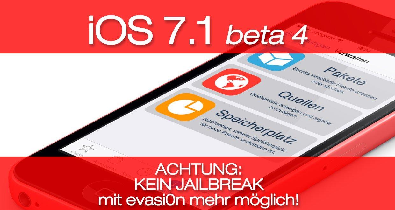 iOS 7.1 beta 4 ist da: Kein Jailbreak mehr möglich! 1