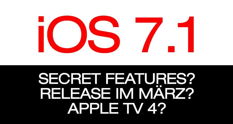 Geheime iOS 7.1 Features? iOS 7.1 Download im März? 5