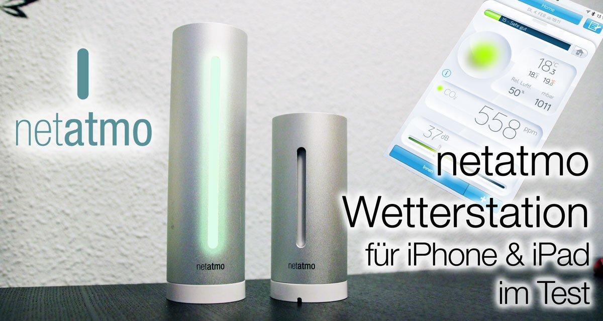 Netatmo Wetterstation für iPhone im Test 1