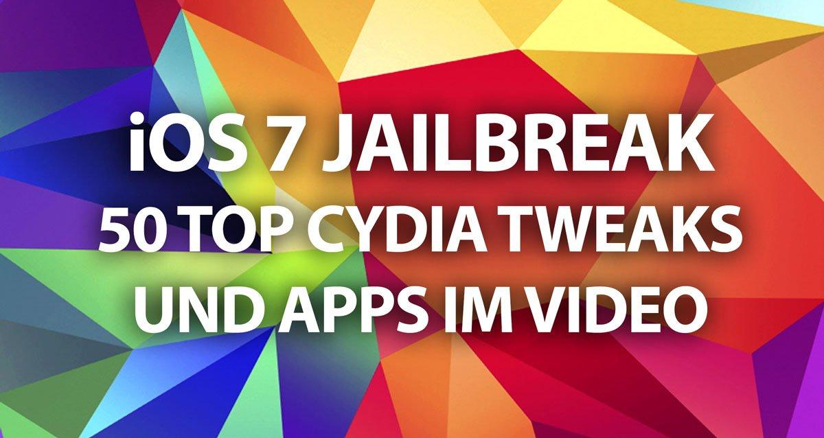 iOS 7 Jailbreak: Über 50 TOP Cydia Tweaks im Video! 16