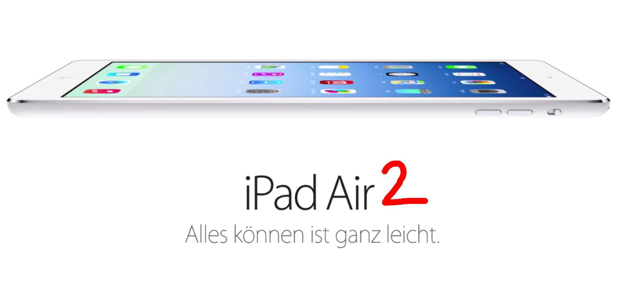 Apple iPad Air 2 Keynote doch früher? 1