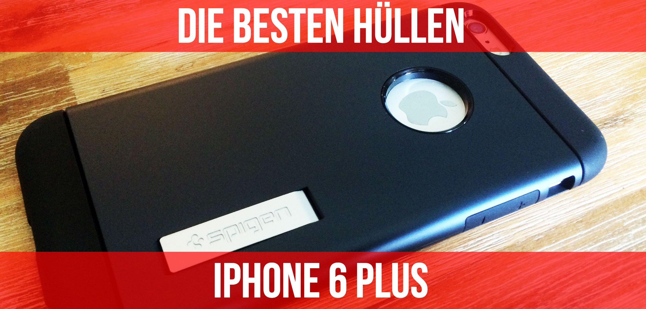 iphone 6 plus h llen test die besten iphone 6 plus cases. Black Bedroom Furniture Sets. Home Design Ideas