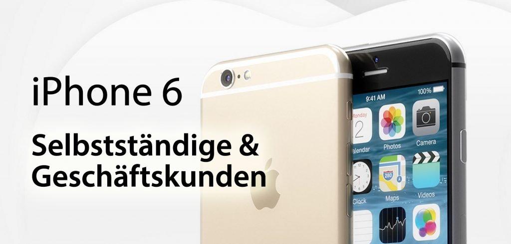 Iphone 6 Plus Für Selbstständige Geschäftskunden Apfeleimerde