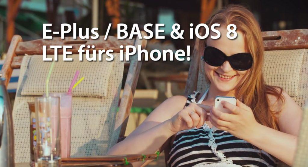 iOS 8: E-Plus & BASE mit LTE für iPhone 6, iPhone 5s & 5