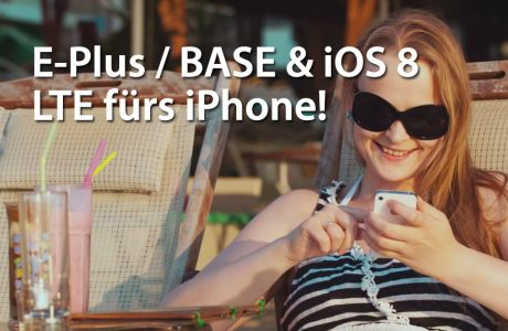 iOS 8: E-Plus & BASE mit LTE für iPhone 6, iPhone 5s & 5 4
