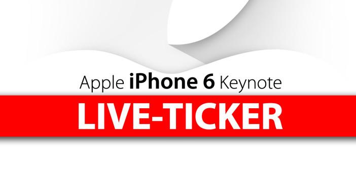 Liveticker iPhone 6 Apple Keynote: LIVE HEUTE 19 UHR!