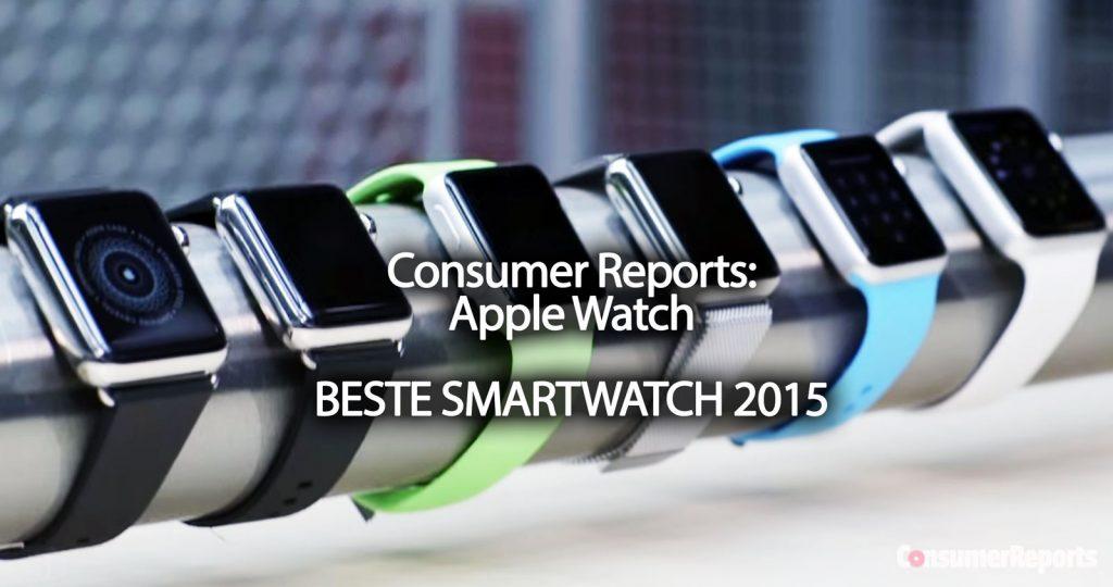 Platz 1 im Test: Apple Watch ist beste Smartwatch 2015 meint US Stiftung Warentest