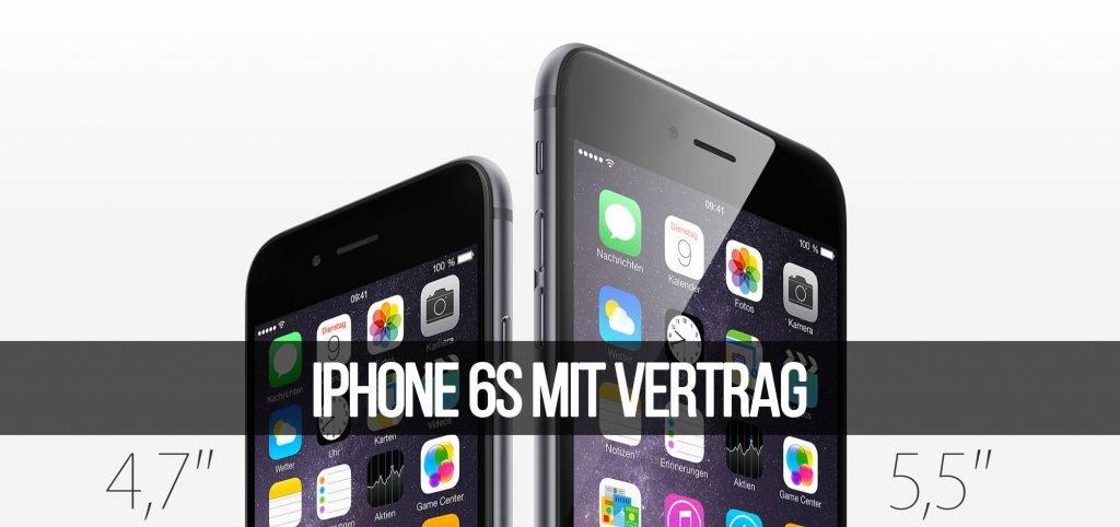 iPhone 6s mit Vertrag: Telekom, Vodafone & O2