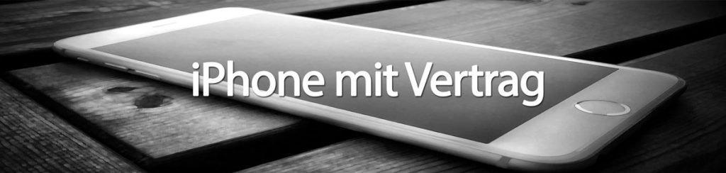 Günstiges Apple iPhone mit Vertrag