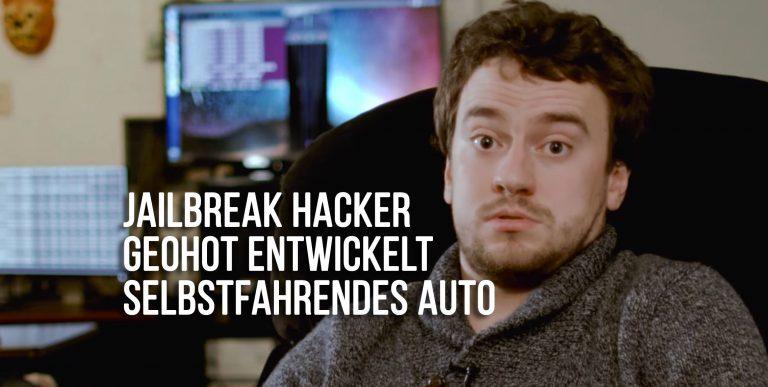 Jailbreak Hacker Geohot entwickelt selbstfahrendes Auto