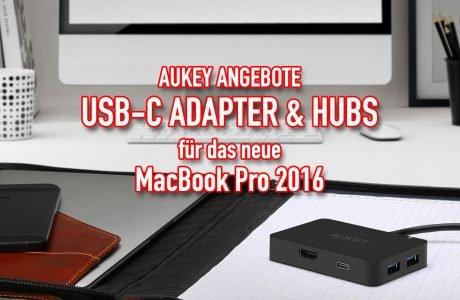 Aukey: günstige USB-C Adapter & Hubs fürs neue MacBook Pro 2016 17