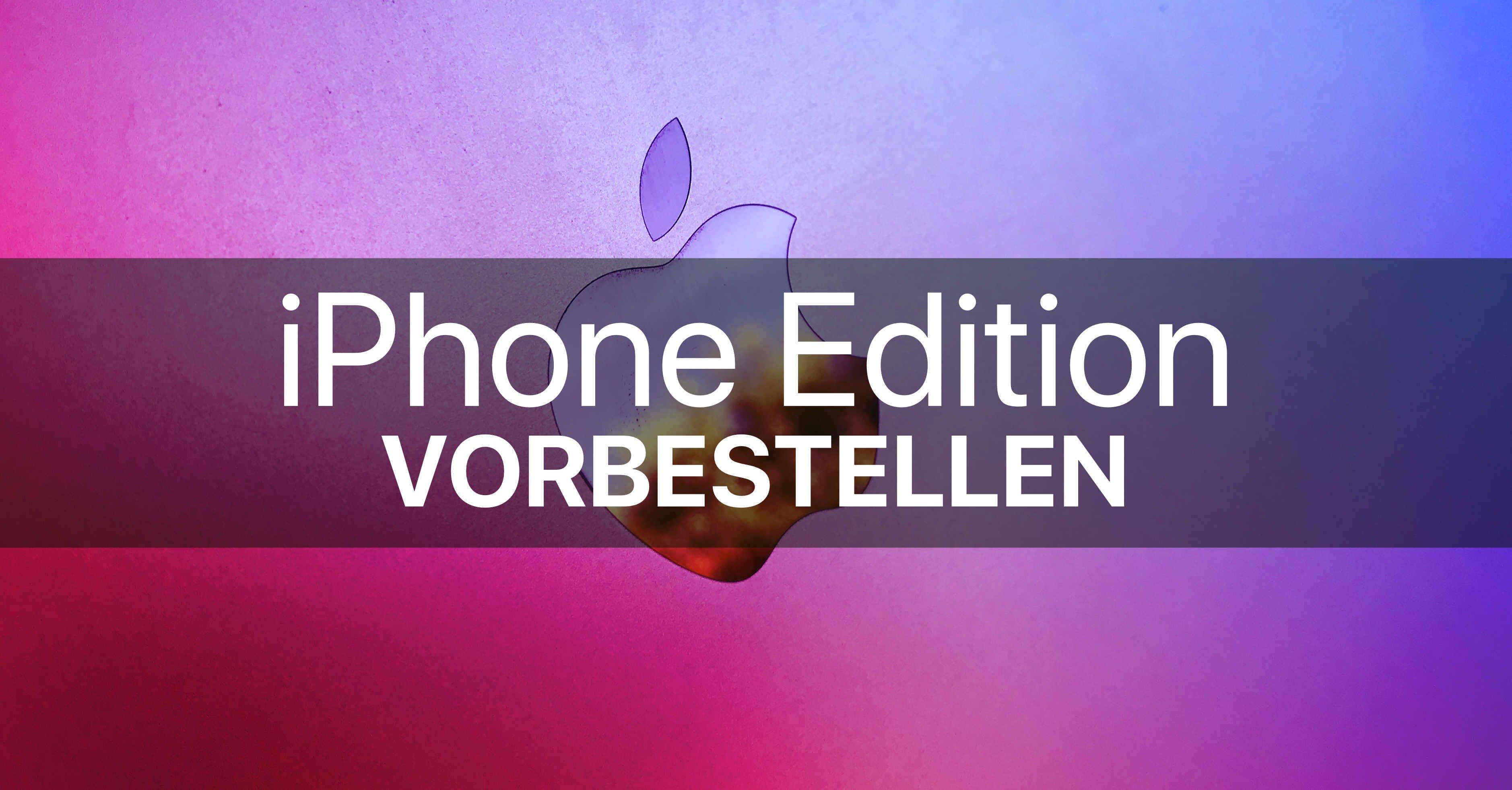 iPhone Edition vorbestellen kaufen 1